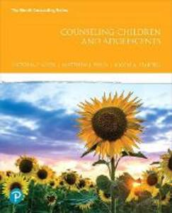 Counseling Children and Adolescents - Victoria E. Kress,Matthew J. Paylo,Nicole Stargell - cover