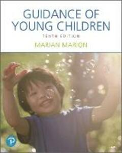 Guidance of Young Children, with Enhanced Pearson Etext -- Access Card Package - Marian C Marion - cover