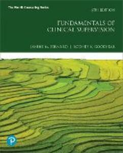 Fundamentals of Clinical Supervision - Janine M. Bernard,Rodney K. Goodyear - cover