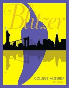 College Algebra Plus Mylab Math with Etext -- Title-Specific Access Card Package - Robert F Blitzer - cover