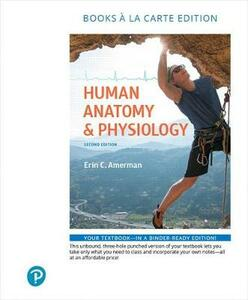 Human Anatomy & Physiology, Books a la Carte Edition - Erin C. Amerman - cover