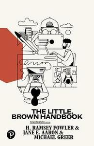 The Little, Brown Handbook - H Ramsey Fowler,Jane E Aaron,Michael Greer - cover