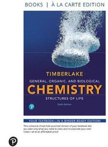 General, Organic, and Biological Chemistry: Structures of Life, Books a la Carte Edition - Karen C Timberlake - cover