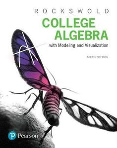 College Algebra with Modeling & Visualization Plus Mylab Math with Pearson Etext -- Title-Specific Access Card Package - Gary K Rockswold - cover