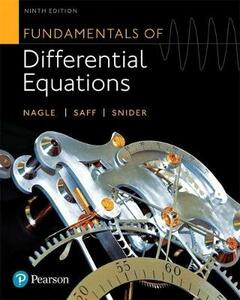 Mylab Math with Pearson Etext -- Standalone Access Card -- For Fundamentals of Differential Equations - R Kent Nagle,Edward Saff,David Snider - cover