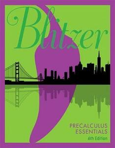 Precalculus Essentials Plus Mylab Math with Etext -- Title-Specific Access Card Package - Robert F Blitzer - cover