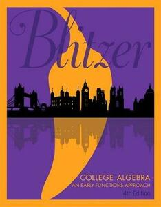 College Algebra: An Early Functions Approach Plus Mylab Math with Etext -- Title-Specific Access Card Package - Robert F Blitzer - cover