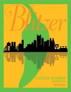 College Algebra Essentials Plus Mylab Math with Etext -- Title-Specific Access Card Package - Robert F Blitzer - cover