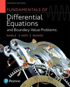 Fundamentals of Differential Equations and Boundary Value Problems Plus Mylab Math with Pearson Etext -- Title-Specific Access Card Package - R Kent Nagle,Edward B Saff,Arthur David Snider - cover
