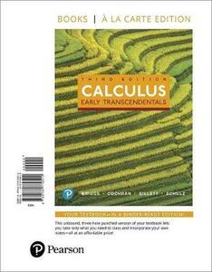 Calculus: Early Transcendentals, Books a la Carte Edition - William L Briggs,Lyle Cochran,Bernard Gillett - cover