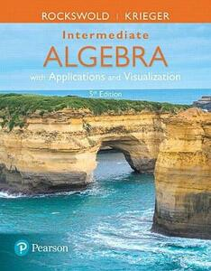 Mylab Math with Pearson Etext -- Standalone Access Card -- For Intermediate Algebra with Applications & Visualization with Integrated Review - Gary K Rockswold,Terry A Krieger - cover