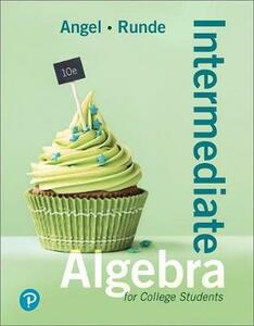 Intermediate Algebra for College Students Plus Mylab Math -- Access Card Package - Allen R Angel,Dennis Runde - cover
