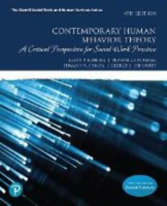 Contemporary Human Behavior Theory: A Critical Perspective for Social Work Practice - Susan P. Robbins,Pranab Chatterjee,Edward R. Canda - cover