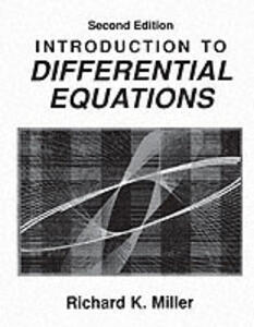 Introduction to Differential Equations - Richard K. Miller - cover