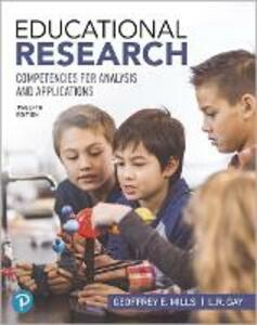 Educational Research: Competencies for Analysis and Applications - Geoffrey E. Mills,L. R. Gay - cover