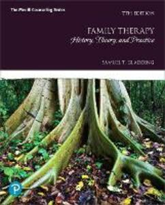 Family Therapy: History, Theory, and Practice - Samuel T. Gladding - cover