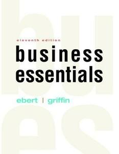 Business Essentials Plus 2017 Mylab Intro to Business with Pearson Etext -- Access Card Package - Ronald J Ebert,Ricky W Griffin - cover