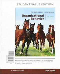 Organizational Behavior, Student Value Edition Plus 2017 Mylab Management with Pearson Etext -- Access Card Package - Stephen P Robbins,Timothy A Judge - cover