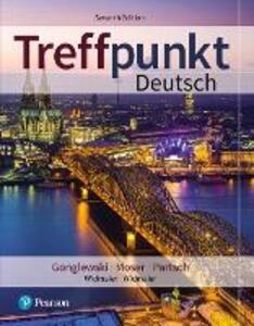 Treffpunkt Deutsch - Margaret T. Gonglewski,Beverly Moser,Cornelius Partsch - cover