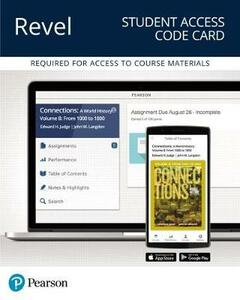 Revel for Connections: A World History, Volume B -- Access Card - Edward H Judge,John W Langdon - cover