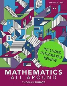 Mathematics All Around with Integrated Review and Worksheets Plus Mylab Math -- Title-Specific Access Card Package - Tom Pirnot - cover
