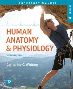 Human Anatomy & Physiology Laboratory Manual: Making Connections, Cat Version Plus Mastering A&p with Pearson Etext -- Access Card Package - Catharine C Whiting - cover