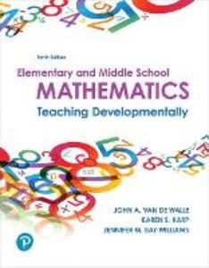 Elementary and Middle School Mathematics: Teaching Developmentally - John A. Van de Walle,Karen S. Karp,Jennifer M. Bay-Williams - cover