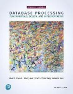 Database Processing: Fundamentals, Design, and Implementation - David M. Kroenke,David J. Auer,Robert C. Yoder - cover