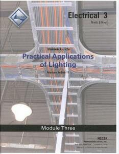 26303-17 Practical Applications of Lighting Trainee Guide - NCCER - cover