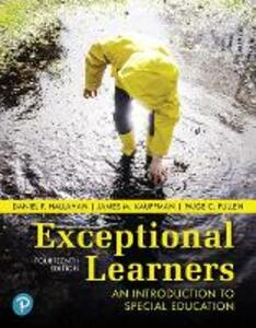 Exceptional Learners: An Introduction to Special Education - Daniel P. Hallahan,James M. Kauffman,Paige C. Pullen - cover