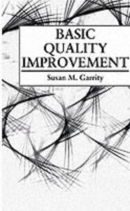 Basic Quality Improvement - Susan M. Garrity - cover
