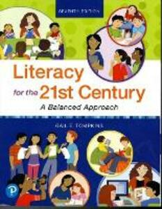 Literacy for the 21st Century: A Balanced Approach - Gail E. Tompkins - cover