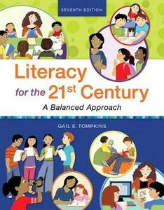 Literacy for the 21st Century: A Balanced Approach, with Revel -- Access Card Package - Gail E. Tompkins - cover