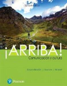 !Arriba!: comunicacion y cultura - Eduardo J. Zayas-Bazan,Susan Bacon,Holly J. Nibert - cover