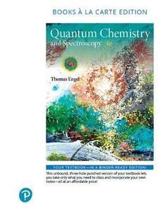 Physical Chemistry: Quantum Chemistry and Spectroscopy, Books a la Carte Edition - Thomas Engel,Philip Reid - cover