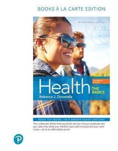 Health: The Basics, Books a la Carte Edition - Rebecca J. Donatelle - cover
