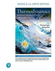 Physical Chemistry: Thermodynamics, Statistical Thermodynamics, and Kinetics, Books a la Carte Edition - Thomas Engel,Philip Reid - cover