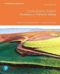 Counseling Today: Foundations of Professional Identity - Darcy H Granello,Mark E. Young - cover