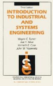 Introduction To Industrial And Systems Engineering - Wayne C. Turner,Joe H. Mize,Kenneth E. Case - cover