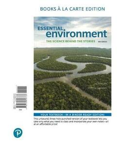 Essential Environment: The Science Behind the Stories, Books a la Carte Edition - Jay H Withgott,Matthew Laposata - cover