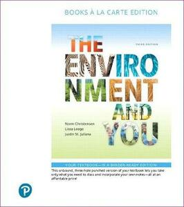 The Environment and You, Books a la Carte Edition - Norm Christensen,Lissa Leege,Justin St Juliana - cover