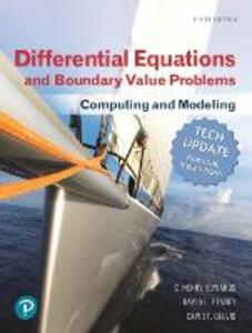 Differential Equations and Boundary Value Problems: Computing and Modeling (Tech Update) - C. Henry Edwards,David E. Penney,David T. Calvis - cover