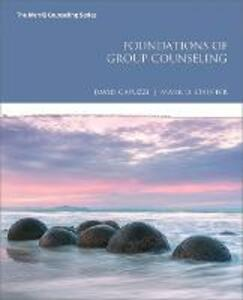 Foundations of Group Counseling - David Capuzzi,Mark D. Stauffer - cover