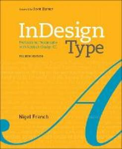 InDesign Type: Professional Typography with Adobe InDesign - Nigel French - cover