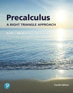 Precalculus: A Right Triangle Approach Plus Mylab Math with Pearson Etext -- Access Card Package - J. S. Ratti,Marcus S McWaters,Leslaw Skrzypek - cover
