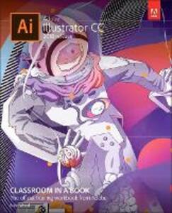 Adobe Illustrator CC Classroom in a Book (2018 release) - Brian Wood - cover