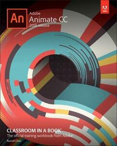 Adobe Animate CC Classroom in a Book (2018 release) - Russell Chun - cover