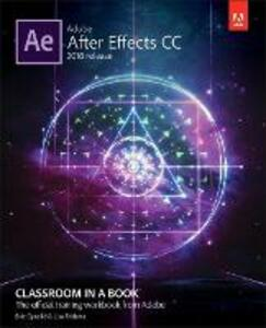 Adobe After Effects CC Classroom in a Book (2018 release) - Lisa Fridsma,Brie Gyncild - cover