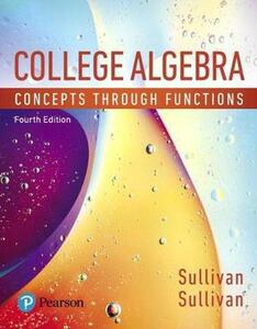 College Algebra: Concepts Through Functions, Books a la Carte Edition Plus Mylab Math with Pearson Etext -- Access Card Package - Michael Sullivan - cover
