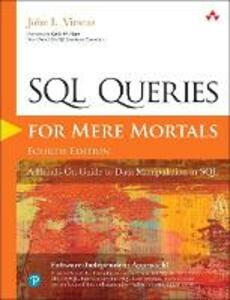 SQL Queries for Mere Mortals: A Hands-On Guide to Data Manipulation in SQL - John L. Viescas - cover